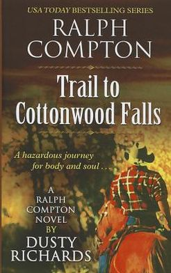 Ralph Compton Trail to Cottonwoods Falls