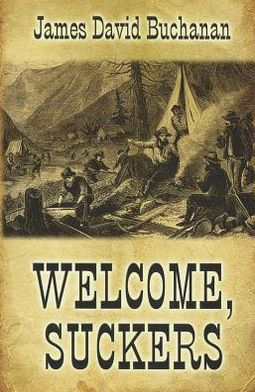 Welcome, Suckers: A Western Story