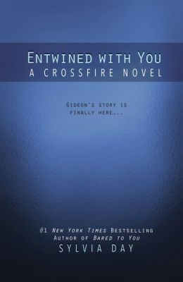 Entwined with You (Crossfire Series #3)