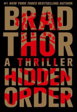 Hidden Order (Scot Harvath Series #12)