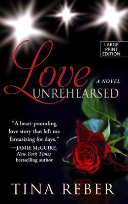 Love Unrehearsed