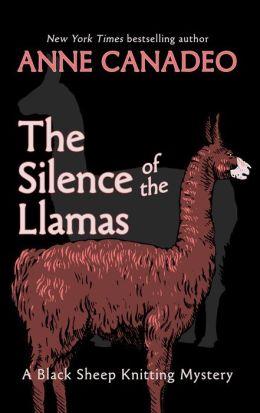 The Silence of the Llamas (Black Sheep Knitting Series #5)