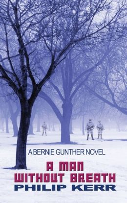 A Man Without Breath (Bernie Gunther Series #9)