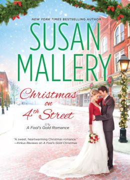 Christmas on 4th Street (A Fool's Gold Romance)