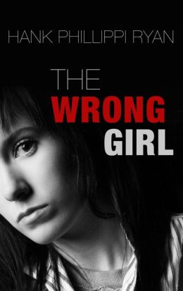 The Wrong Girl (Jane Ryland Series #2)