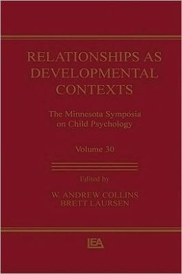 Relationships as Developmental Contexts