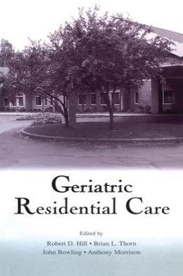 Geriatric Residential Care