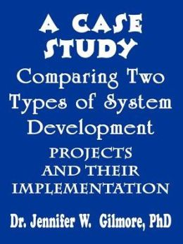A Case Study Comparing Two Types of System Development Projects and Their Implementation