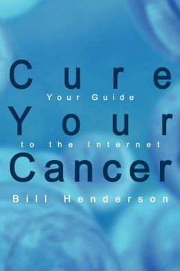 Cure Your Cancer: Your Guide to the Internet