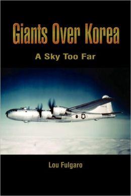 Giants over Korea: A Sky Too Far