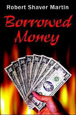 Borrowed Money