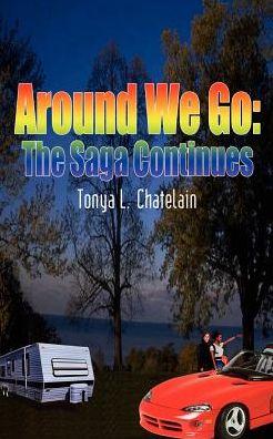 Around We Go: The Saga Continues