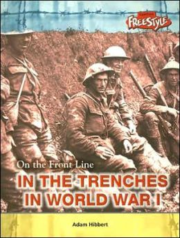 In the Trenches during World War I