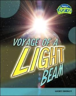 Voyage of a Light Beam: Light Energy