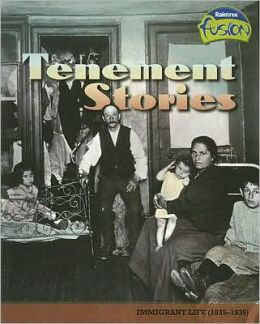 Tenement Stories: Immigrant Life (1835-1935)