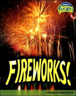 Fireworks!: Chemical Reactions