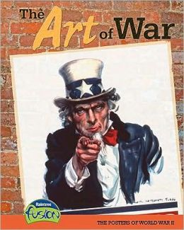 The Art of War: The Posters of World War II
