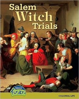 Salem Witch Trials: Colonial Life