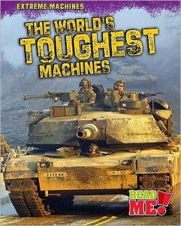 The World's Toughest Machines