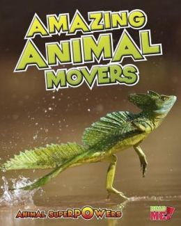 Amazing Animal Movers