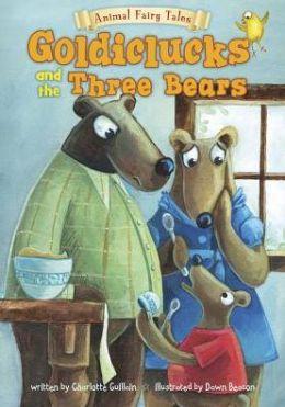 Goldiclucks and the Three Bears