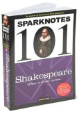 Book Cover Image. Title: Shakespeare (SparkNotes 101), Author: SparkNotes Editors