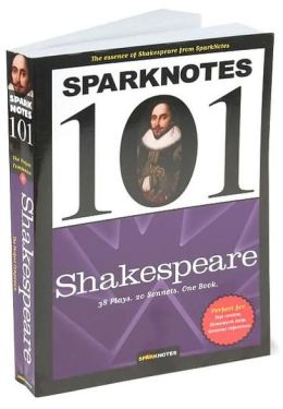Shakespeare (SparkNotes 101)