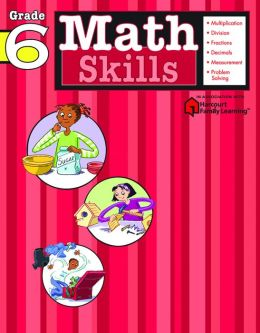 Math Skills: Grade 6 (Flash Kids Math Skills Series)