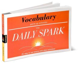 Vocabulary: 180 Easy-to-Use Lessons and Class Activities! (The Daily Spark)