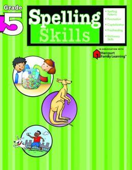 Spelling Skills, Grade 5 (Flash Kids Spelling Skills Series)