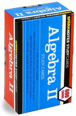 Algebra II (SparkNotes Study Cards)