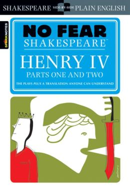 Henry IV Parts One and Two (No Fear Shakespeare Series)