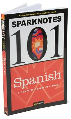 Spanish (SparkNotes 101)