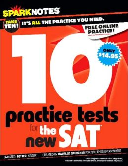 10 Practice Tests for the SAT (SparkNotes Test Prep Series)