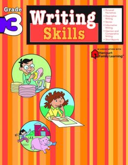 Writing Skills: Grade 3 (Flash Kids Harcourt Family Learning)