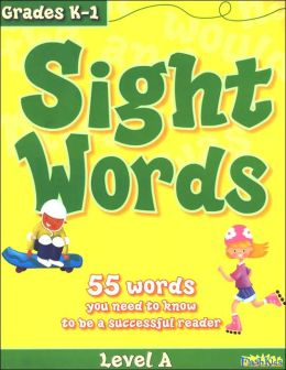 Sight Words: Level A (Flash Kids Sight Words and Phonics Series)