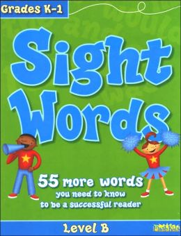 Sight Words: Level B (Flash Kids Sight Words and Phonics Series)