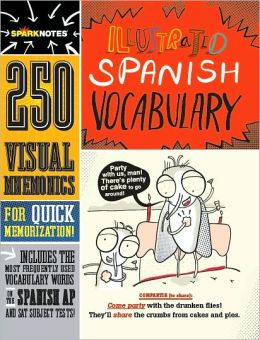 SparkNotes Illustrated Spanish Vocabulary (SparkNotes)