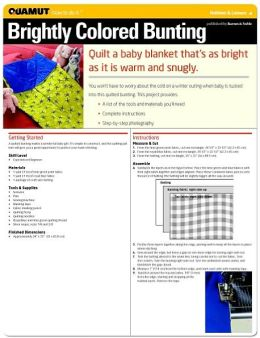 Quilting: Brightly Colored Bunting (Quamut)
