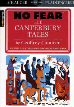 The Canterbury Tales by Geoffrey Chaucer (No Fear Literature Series)