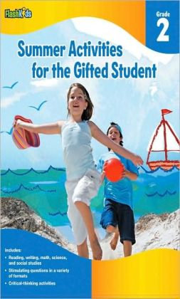 Summer Activities for the Gifted Student: Grade 2 (For the Gifted Student)