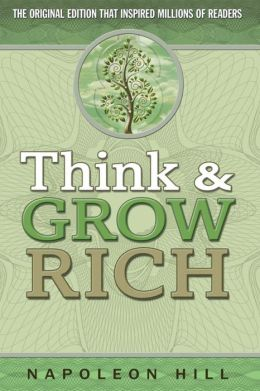 Think & Grow Rich (Barnes & Noble Edition)