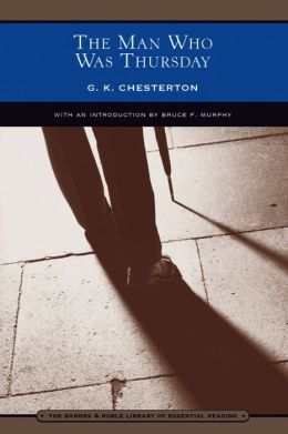 The Man Who Was Thursday: A Nightmare by G. K. Chesterton