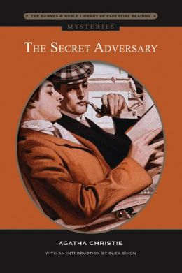 The Secret Adversary (Barnes & Noble Library of Essential Reading)