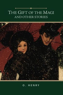 The Gift of the Magi and Other Stories (Barnes & Noble Gift Edition)