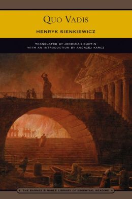 Quo Vadis (Barnes & Noble Library of Essential Reading)