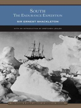South: The Endurance Expedition (Barnes & Noble Library of Essential Reading)