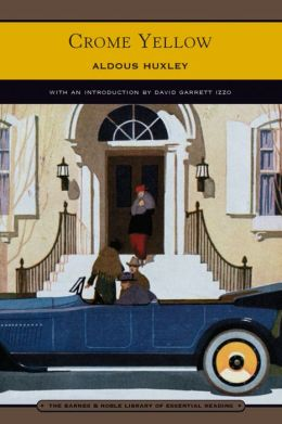 Crome Yellow (Barnes & Noble Library of Essential Reading)