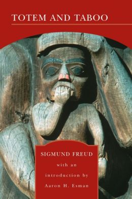 Totem and Taboo (Barnes & Noble Library of Essential Reading)