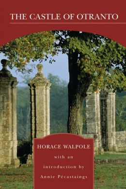 The Castle of Otranto (Barnes & Noble Library of Essential Reading)